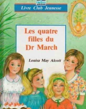 L.May_Alcott_les_quatre_filles_du_DR_March