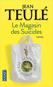 Le magasin des suicides teulé