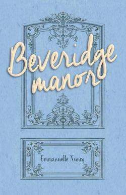 Beveridge Manor Emmanuelle Nuncq