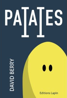 Tome 2 Patates david Berry éditions lapin